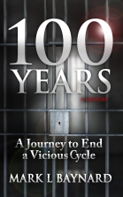 100 Years: A Journey to End a Vicious Cycle